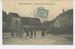PORT SUR SAONE - LE MAGNY , Route De SCEY SUR SAONE - Francia