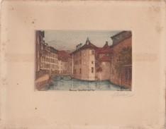 """ANNECY - Eau-Forte Originale """" G. Schlumberger """" Contre-signée Par L'Artiste   - Quartier De L'Isle - Voir Description - Annecy"""