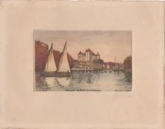 """ANNECY - Eau-Forte Originale """" G. Schlumberger """" Contre-signée Par L'Artiste - Le Port Et Le Chateau - Voir Description - Annecy"""