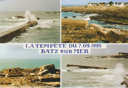 7 / 9 /1995  :   Batz Sur Mer  - La Tempête - Batz-sur-Mer (Bourg De B.)