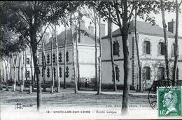 45, CHATILLON SUR LOIRE, ECOLE LAIQUE - Chatillon Sur Loire