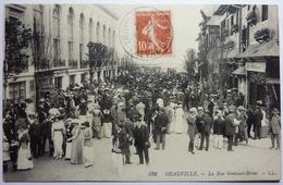 LA RUE GONTAUT-BIRON - DEAUVILLE - Deauville