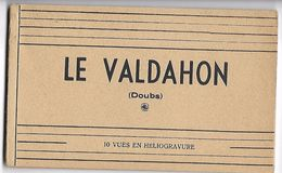 LE VALDAHON - Carnet De 10 Cartes Postales - France