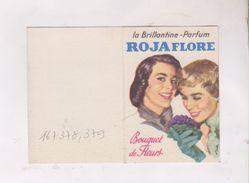 PETIT CALENDRIER 1963, LA BRILLANTINE PARFUM ROJAFLORE - Calendriers