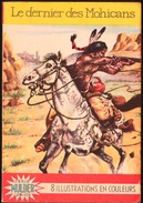 Fenimore Cooper - Le Dernier Des Mohicans - Série MULDER  JUNIOR N° 3 - Mulder & Zoon N.V - - Books, Magazines, Comics