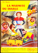 Charles Deulin - La Marmite Du Diable - Collection  Mistral - Casterman - ( 1965 ) . - Bücher, Zeitschriften, Comics