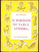 """Jean Bosshard - Le Marchand De Sable Attendra ... - Éditions Bourrelier - """" Les Heures Enchantées """" - ( 1954 ) . - Bücher, Zeitschriften, Comics"""