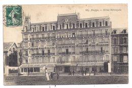 CPA  Dieppe 76 Seine Maritime Hôtel Métropole Petite Animation éditeur Marchand N°883 écrite Timbrée 1909 - Dieppe