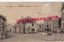 79 - MAZIERES EN GATINE - LA PLACE   EDITEUR CORDIER - Mazieres En Gatine