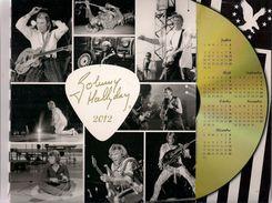 Almanach Du Facteur 2012 - Johnny Hallyday - Calendrier Avec Couverture Photos Multiples - Calendriers