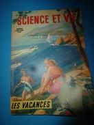 1954 SCIENCE Et VIE N° HORS-SERIE  Sur LES VACANCES - Science