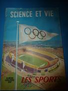 1954 SCIENCE Et VIE N° HORS-SERIE  Sur LES SPORTS - Science