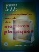 1954 SCIENCE Et VIE N° HORS-SERIE  Sur L'extrordinaire Avenir De MATIERES PLASTIQUES - Science