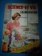 1954 SCIENCE Et VIE N° HORS-SERIE  Sur L' ALIMENTATION  (Santé) - Science