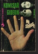 A008 Komisar Gideon Ma Starosti  J. J. Marric 1970  1st Ed. Original Name: Gideon's Lot (1964) - Novels