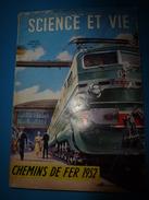1952 SCIENCE Et VIE N° HORS-SERIE  Sur CHEMINS DE FER Et Les Carrières à La SNCF - Science