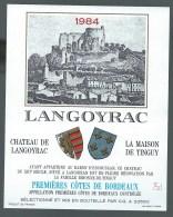 Etiquette  Vin De Bordeaux  1ères Côtes  De Bordeaux Chateau   De Langoyrac 1984  Bibonne De Tinguy Propriétaire - Bordeaux