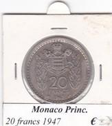 MONACO   20 FRANCS   ANNO 1947  COME DA FOTO - Monaco