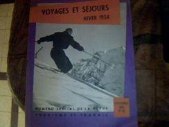 Revue Voyage Et Sejours Hiver 1954 Revue Tourisme Et Travail (ski Sport D Hiver Montagne..) Novembre 1953 No 62 - Altre Collezioni