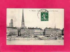 76 SEINE MARITIME, ROUEN, Quai De Paris, Vue Prise De La Place Carnot, 1911, (L. Dupré) - Rouen