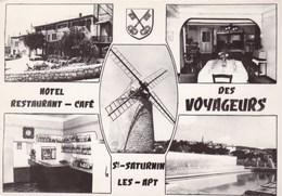 HOTEL RESTAURANT CAFE DES VOYAGEURS MULTIVUES /ST SATURNIN LES APT (CHLOEF) - Hotels & Restaurants