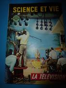 1952 SCIENCE Et VIE N° HORS-SERIE  Sur LA TELEVISION; Bases Techniques; Télé Sous-marine;La Couleur;etc - Science
