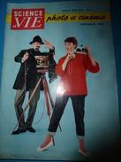 1952 SCIENCE Et VIE N° HORS-SERIE  Sur PHOTO Et CINEMA; Techniques Professionnelles Pour Amateur;etc - Science