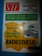 1956 SCIENCE Et VIE  N° 460--->   La Vérité Sur La RADIESTHESIE ; Dans Ces 10 Régimes Se Trouve Le Vôtre ; Etc - Science