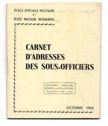 ECOLE SPECIALE MILITAIRE ET ECOLE MILITAIRE INTERARMES Carnet D'Adresses Des Sous-Officiers  OCTOBRE 1963 - Documents