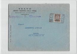 632 01 TELVE SOCIETA TELEFONICA DELLE VENEZIE VENEZIA X VERONA - AFFRANCATA CON RECAPITO AUTORIZZATO CENT 10 - 1900-44 Vittorio Emanuele III
