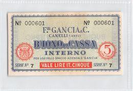 """D6215 """"BUONO DI CASSA INTERNO - F.LLI GANCIA & C. - CANELLI (ASTI) - SERIE N° 7 / N° 000601"""" ORIGINALE - [ 4] Emisiones Provisionales"""