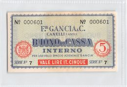 "D6215 ""BUONO DI CASSA INTERNO - F.LLI GANCIA & C. - CANELLI (ASTI) - SERIE N° 7 / N° 000601"" ORIGINALE - [ 4] Voorlopige Uitgaven"