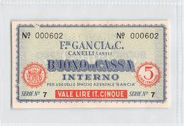 "D6216 ""BUONO DI CASSA INTERNO - F.LLI GANCIA & C. - CANELLI (ASTI) - SERIE N° 7 / N° 000602"" ORIGINALE - [ 4] Voorlopige Uitgaven"