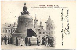 RUSSIE - MOSCOU - La Reine Des Cloches Au Kremlin - Russie