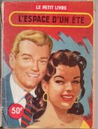 L'espace D'un été Par Hélène Simart - Le Petit Livre N°1963 - Libros, Revistas, Cómics