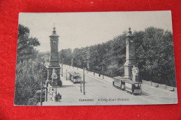 Cannstatt Konig Karl Brucke + Tramway 1910 - Germany