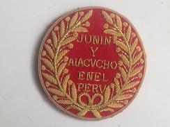 Parche Campaña Del Perú. 1824. Batallas De Junin Y Ayacucho Contra España. Simon Bolívar, Sucre. Para Oficiales. Réplica - Escudos En Tela