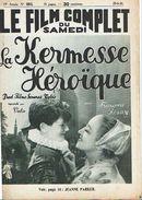 Le FILM COMPLET DU SAMEDI - LA KERMESSE HEROIQUE - Françoise ROSAY - Jeanne PARKER - Cinéma/Télévision