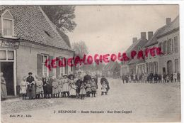 59 - REXPOEDE - ROUTE NATIONALE   RUE OOST CAPPEL- AU REPOS DES CHASSEURS - 1914 - Other Municipalities