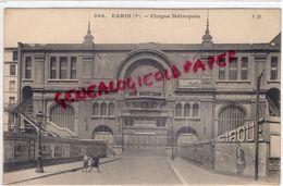 75- PARIS - 7 EME- CIRQUE METROPOLE - Arrondissement: 07