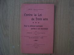 LIVRE DE NOËL QUENNESSON / CONTRE LA LOI DE TROIS ANS 1913 - 1901-1940