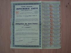OBLIGATION DE CENT FRANCS IMPRIMERIE CRETE 1938 - Industry