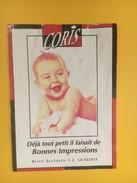 4546 - Coris (imprimerie Genève) Déjà Tout Petit Il Faisait Bonne Impression Salavgnin Berthaudin état Moyen - Etiquettes