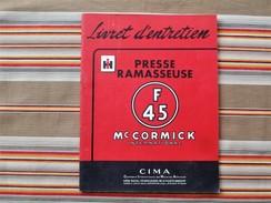 75 PARIS 19e  INTERNATIONAL HARVESTER  MC CORMICK Livret D Entretien PRESSE RAMASSEUSE F45 1955 - Tractors