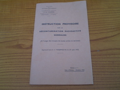 Etat Major Défense Nationale:instruction Sur La Décontamination Radioactive à L'usage Des Troupes De Toutes Armes & Serv - French