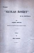 Pourquoi Nicolas Bosret Est Un Chef-d'oeuvre. Jacques Morayns, Albert Camberlin, Jules Evrard 1954 Dialecte Wallon - Culture