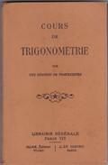 Cours De Trigonometrie (par Une Réunion De Professeurs )  1933  263 Pages Paris - Sciences