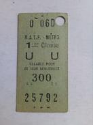 Anciene Ticket De Metro.France - Metropolitana