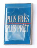 Pin's PLUS PRES / PLUS PRÊT - EDF GDF - Zamac - Decat - G488 - EDF GDF