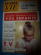 1955 SCIENCE Et VIE  -->Comment Nourrir Et élever Vos Enfants; Etc - Science